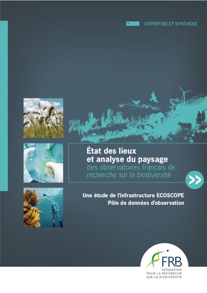 État des lieux et analyse des paysages des observatoires français de recherche sur la biodiversité