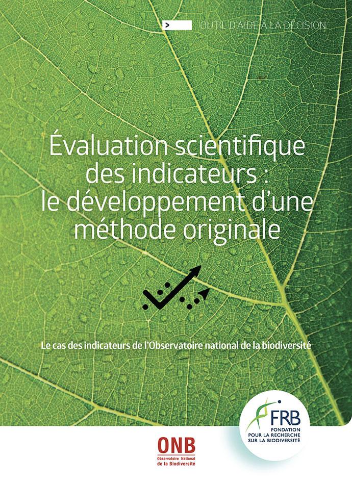 Évaluation scientifique des indicateurs : le développement d'une méthode originale