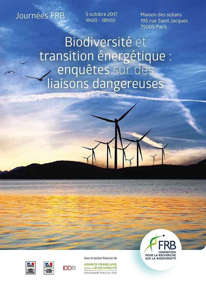[Journée FRB 2017] Biodiversité et transition énergétique – Enquêtes sur des liaisons dangereuses