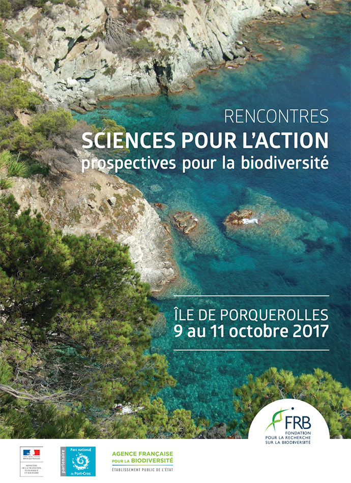 Rencontres sciences pour l'action 2017 : prospectives pour la biodiversité