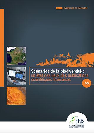 Scénarios de la biodiversité : Un état des lieux des publications scientifiques françaises