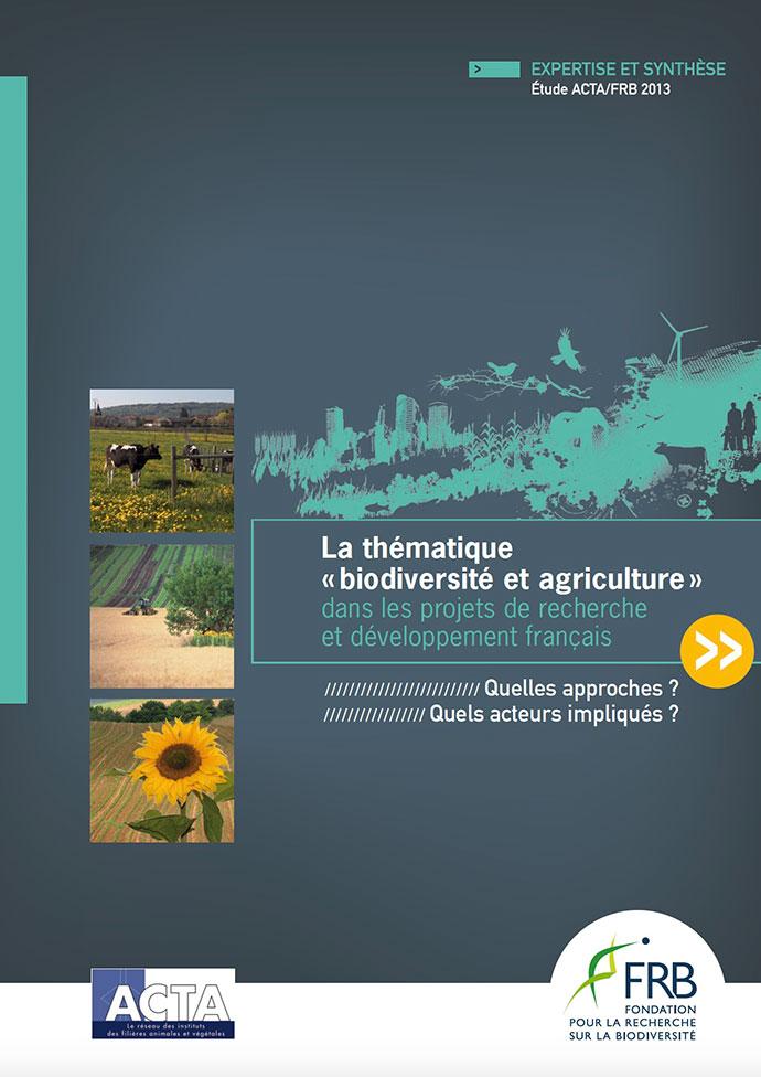 """La thématique """"Biodiversité et agriculture"""" dans les projets de recherche et développement français"""