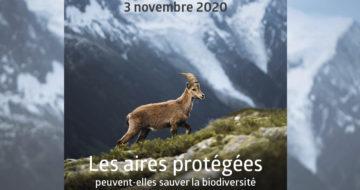 [Journées FRB 2020] Les aires protégées peuvent-elles sauver la biodiversité au XXIe siècle ?