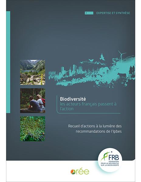 Biodiversité les acteurs français passent à l'action