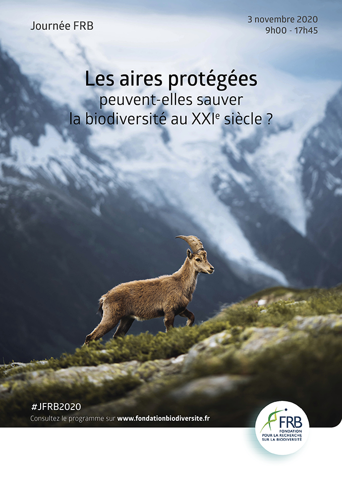 [Journée FRB 2020] Les aires protégées peuvent-elles sauver la biodiversité au XXIe siècle ?