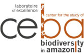 Laboratory of Excellence CEBA: CEnter for the study of Biodiversity in Amazonia